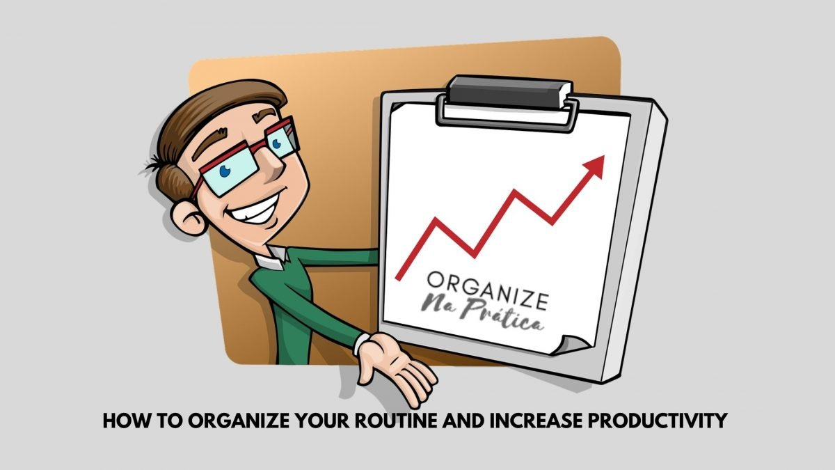 how to organize your routine