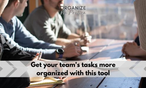 organize your team tasks with this tool