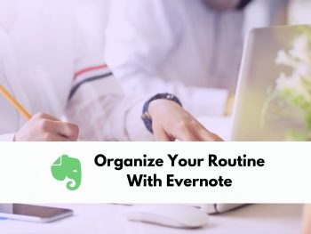 Organize your routine with Evernote